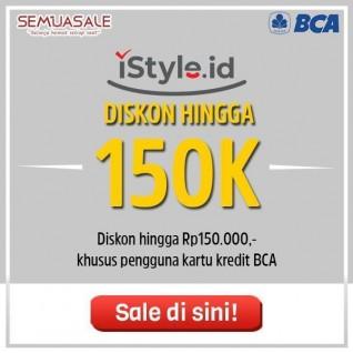 Diskon hingga 150K (BCA)